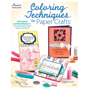 Annie's - Coloring Techniques for Paper Crafts Book
