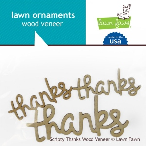 Lawn Fawn - Lawn Ornaments - Wood Veneer - Scripty Thanks