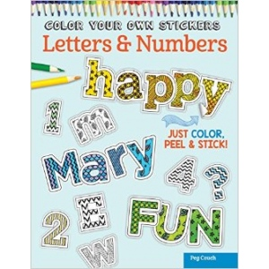 Design Originals - Color Your Own Stickers Letters & Numbers Coloring Book