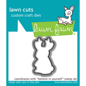 Lawn Fawn - Lawn Cuts - Believe in Yourself Dies