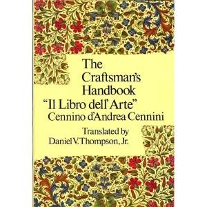 The Craftsmans Handbook Il Libro dell Arte