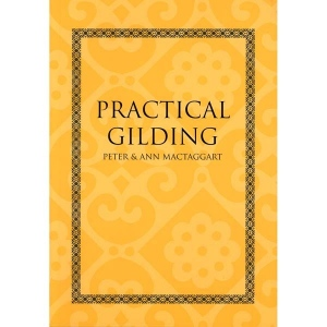Natural Pigments Practical Gilding
