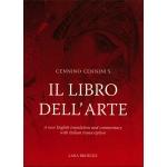 Natural Pigments Cennino Cennini's Il Libro dell'Arte: A new English language translation and commentary and Italian transcription