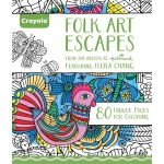 """Crayola® Aged Up Coloring Book Folk Art Escapes; Format: Book; Size: 8 1/2"""" x 10""""; (model 99-2020), price per each"""