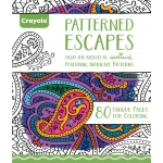 """Crayola® Aged Up Coloring Book Patterned Escapes; Format: Book; Size: 8 1/2"""" x 10""""; (model 99-2022), price per each"""
