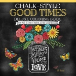 "Design Originals Chalk-Style Deluxe Coloring Book Good Times; Format: Book; Size: 10"" x 10""; (model DO5687), price per each"