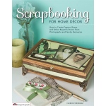Design Originals Scrapbooking for Home Decor Book